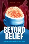 Beyond Belief by James F. Coyle
