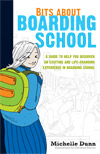 Bits About Boarding School By Michelle Dunn