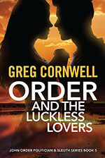 Order and the Luckless Lovers