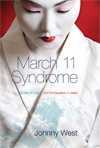 March 11 Syndrome