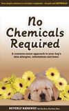 No Chemicals Required by Beverly Barkway