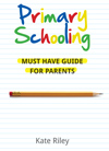 Primary Schooling By Kate Riley