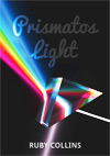 Prismatos Light by Ruby Collins