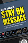 Stay on Message by Paul Ritchie