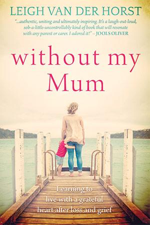 Without My Mum